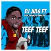 Teef Teef (feat. Mr Eazi, Eugy & Sarkodie) - Single