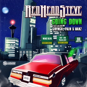 Red Head Steve - Going Down feat. Grynch, Pain & Wanz