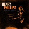 Henry Phillips - Neither Here Nor There Album