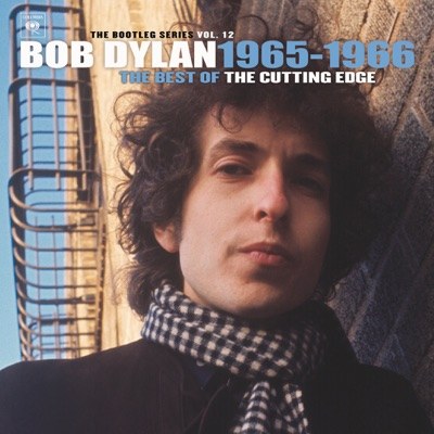 The Bootleg Series, Vol. 12: The Best of the Cutting Edge 1965-1966 - Bob Dylan