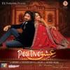 Ishq Positive (Original Motion Picture Soundtrack)