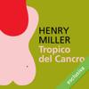 Tropico del Cancro - Henry Miller