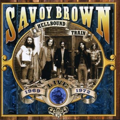 Hellbound Train, Live 1969-1972 - Savoy Brown