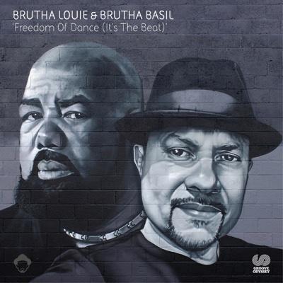 Freedom of Dance (It's the Beat) - Brutha Louie & Brutha Basil album