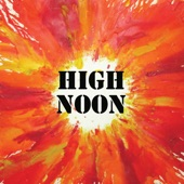 High Noon - Feelin' All Good