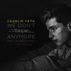 Charlie Puth - We Don't Talk Anymore (feat. Selena Gomez) [Attom Remix] artwork