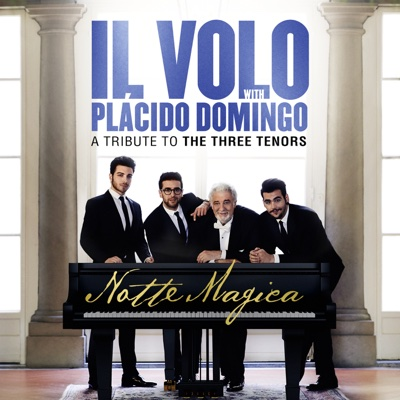 Notte Magica - A Tribute to The Three Tenors (Live) - Il Volo album
