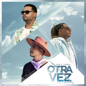 Zion & Lennox - Otra Vez feat. J Balvin