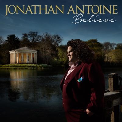 Believe - Jonathan Antoine, London Studio Symphony & James Shearman album