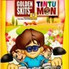 Golden Skits of Tintu Mon Single