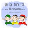 JGKiD, Emcee L & Krazi Noyze - Bài Ka Tuổi Trẻ (feat. Vũ Bùi Thu Thủy, Linh Cáo & Mel G) artwork