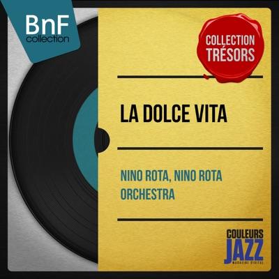 La dolce vita (Mono version) - Nino Rota