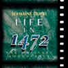 Life in 1472 (Original Soundtrack), Jermaine Dupri