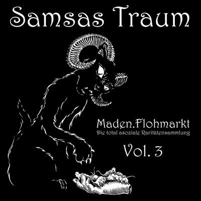 Maden.Flohmarkt - Die total asoziale Raritätensammlung, Vol. 3 - Samsas Traum