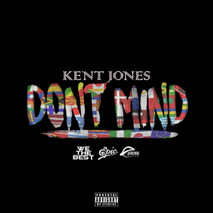 Kent Jones - Don't Mind
