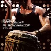 Ricky Martin... Live Black & White Tour