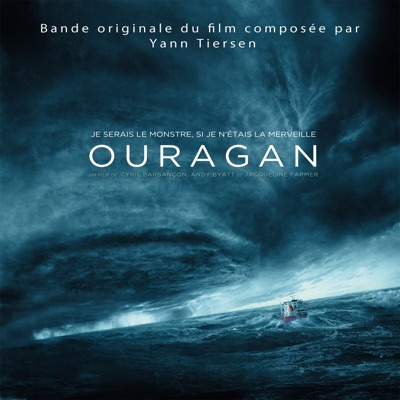 "Hurricane, Pt. 2 (Extrait de la bande originale du film ""Ouragan"") - Single - Yann Tiersen"