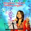 Melodious Voice of Sadhana Sargam