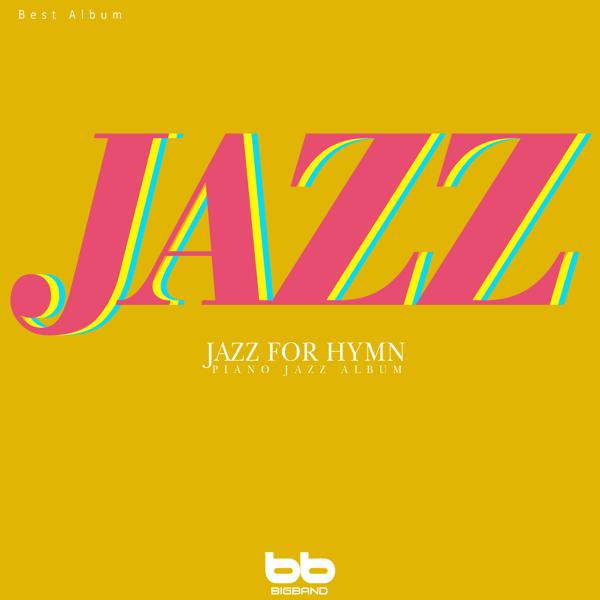 Jazz for Hymn Piano Jazz Album Best by Bigband