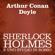 Arthur Conan Doyle - Sherlock Holmes e uno studio in rosso
