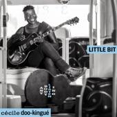 Cécile Doo-Kingué - Little Bit