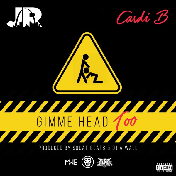 Gimme Head Too (feat. Cardi B) - Single album image