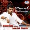 Himesh Reshammiya - Aap Ki Khatir - Himesh Reshammiya