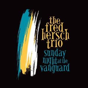 Fred Hersch - Sunday Night at the Vanguard