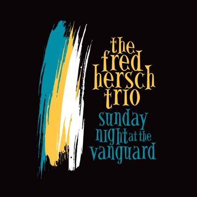Sunday Night at the Vanguard - Fred Hersch album