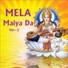 Mela Maiya da Vol 2