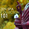 Zen Spa Music Collection 101 - Sounds of Nature, Zen Garden Asian Ambient Music for Yoga & Sleep - Spa Music Collection