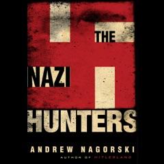 The Nazi Hunters (Unabridged)