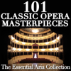 101 Classic Opera Masterpieces: The Essential Aria Collection - Antonello Gotta & Compagnia d'Opera Italiana