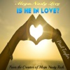Mega Nasty Love: Is He in Love? - Single - Paul Taylor