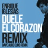 DUELE EL CORAZON Dave Audé Club Mix Single