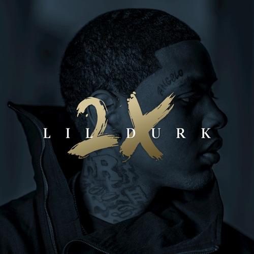 Lil Durk - Lil Durk 2X (Deluxe)