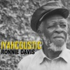 Iyahcoustic - Ronnie Davis