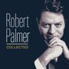 Collected - Robert Palmer