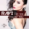 Follow You feat Drei Ros EP