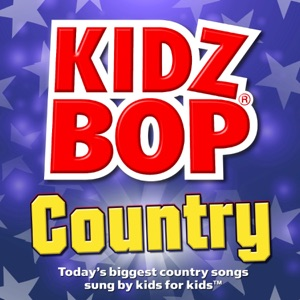 Kidz Bop Country Mp3 Download