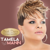 Tamela Mann - Best Days (Deluxe) artwork