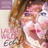 Echt - Laura Wilde
