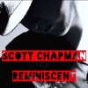 Scott Chapman: Reminiscent - Scott Chapman