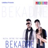 Bekadre (feat. Musahib & Sukhe) - Single