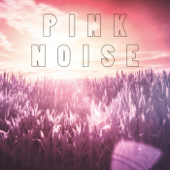Pink Noise for Deep Relaxation