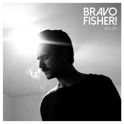 Solos - Bravo Fisher!