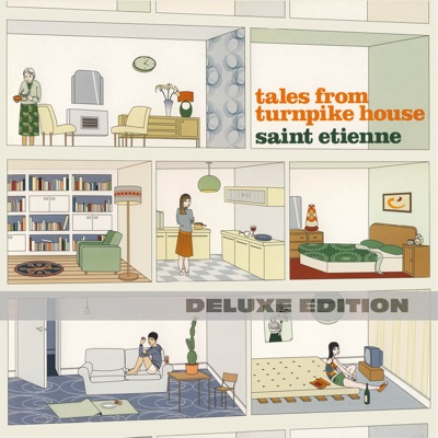 Tales From Turnpike House (Deluxe Edition) - Saint Etienne