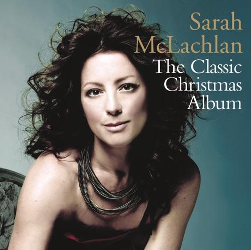 Sarah McLachlan - The Classic Christmas Album