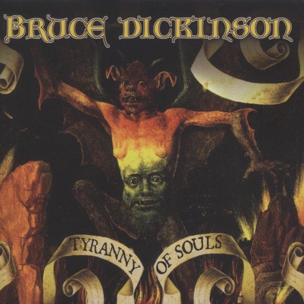 Bruce Dickinson - Tyranny of Souls song lyrics