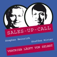 Vertrieb läuft von selbst: Sales-up-Call